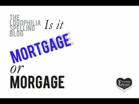 how-to-spell-video:-mortgage-or-morgage?