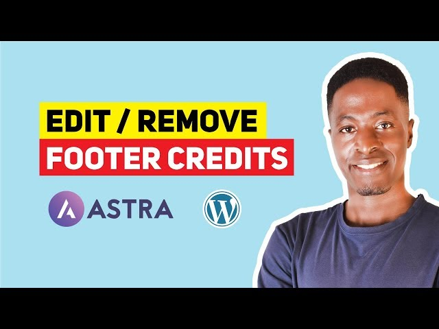 How to Edit Footer Copyright & Credits in Astra WordPress Theme 😋