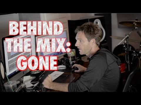 Behind the Mix: Gone