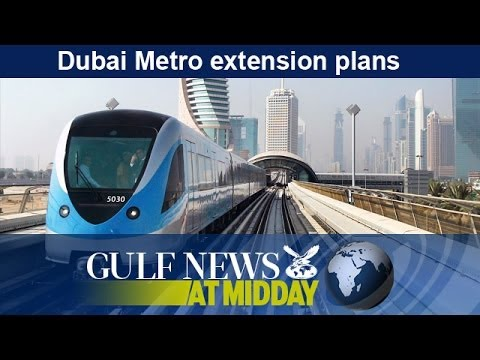 Dubai Metro extension plans - GN Midday