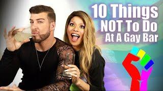 10 Things NOT To Do At A Gay Bar