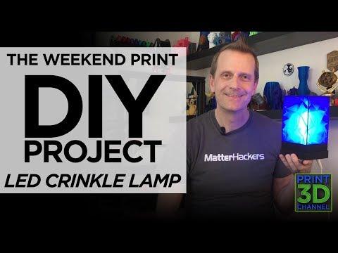 DIY Weekend Print - 3D Printed Crinkle Lamp with LED Lights