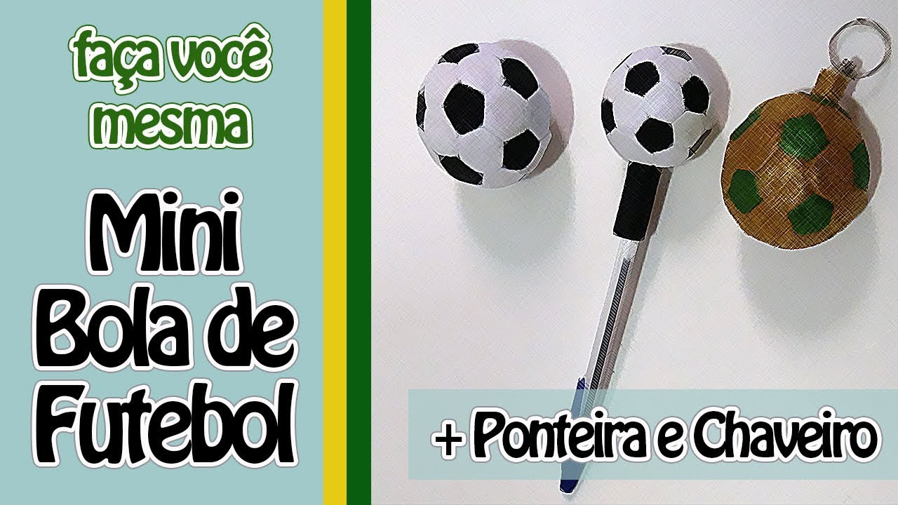 Como Fazer Mini Bola de Futebol (Lembrancinhas)  c4104ff7378c4