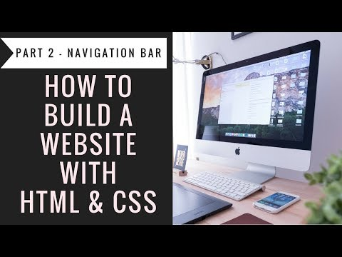 How To Build A Website With Html & CSS - Part2 Navigation Bar