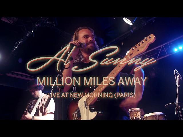 Al Sunny - A Million Miles Away (live at New Morning - Paris)