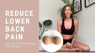 REDUCE LOWER BACK PAIN USING THE CORK PEANUT
