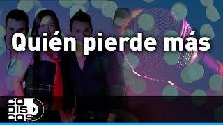 Los Inquietos - Quién Pierde Más (Karaoke)