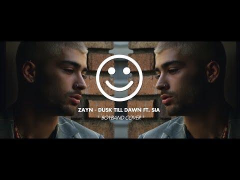 ZAYN - Dusk Till Dawn Ft. Sia I Boyband Cover (Lyrics / Lyric Video)