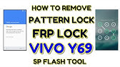 Vivo Y69 Flashing Done With SP Tool Pattern & Fingerprint Unlock