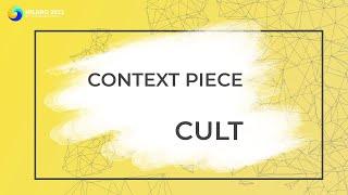 CULT | GA Context Piece