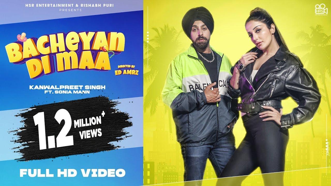 Bacheyan Di Maa- Kanwalpreet Singh ft Sonia Mann - New Punjabi Song 2021 - Latest Punjabi Songs 2021