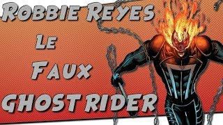 Robbie Reyes - Le Faux Ghost Rider thumbnail
