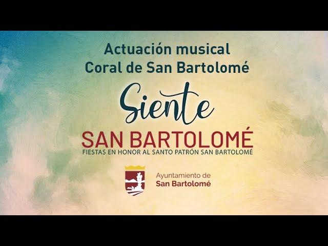 Actuación musical de la Coral de San Bartolomé