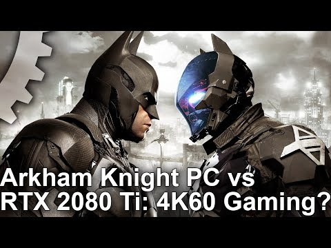 Batman: Arkham Knight PC revisited - can today's best hardware