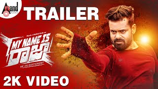 My Name Is Raja Kannada New 2K Trailer Raaj Suriyan Aakarshika Nasareen Ellwyn Joshua