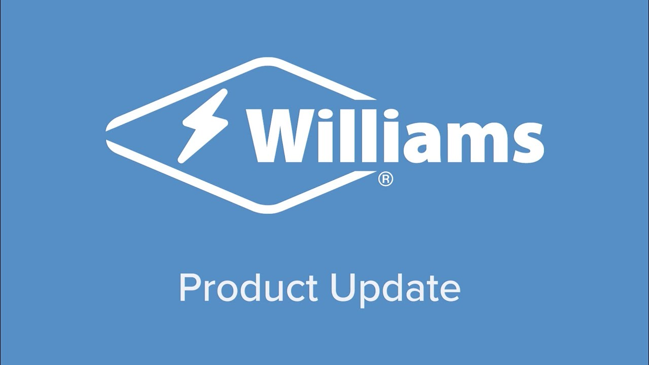 Keep up to date with Williams – Product, lead times and more!