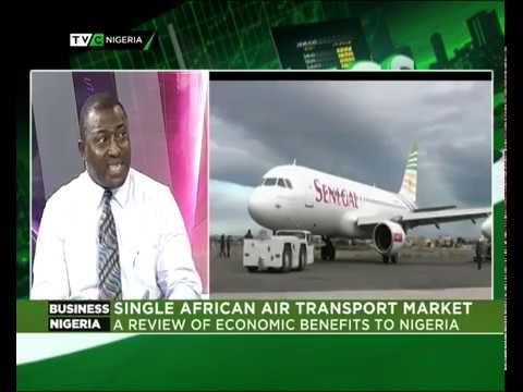 Business Nigeria: A review Economic benefit of Single African Air Transport Market