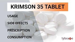 KRIMSON 35 Tablet : Uses , Side Effects, Consumption & Prescription - 2019 Complete Guide