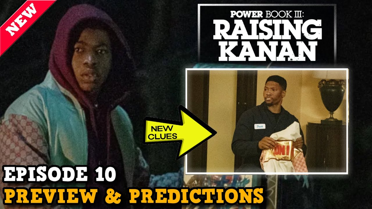 Download Power Book III: Raising Kanan 'Episode 10 NEW IMAGES' Preview & Predictions