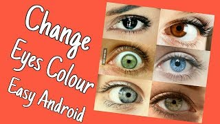 How To Change Eyes Colour Android Phone Hindi Urdu