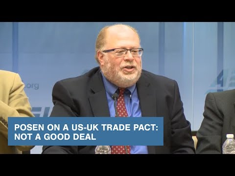 Posen on a US-UK Trade Pact: Not a Good Deal