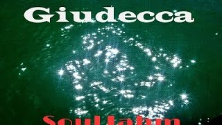 SoulJahm - Giudecca (Official Single)
