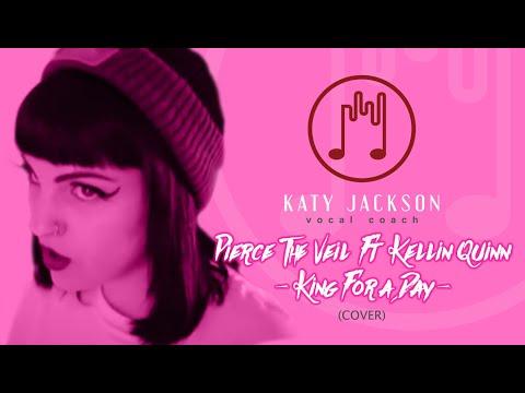 PIERCE THE VEIL FT KELLIN QUINN - King For A Day Cover | Katy Jackson