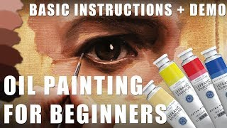 Oil Painting for Beginners Part 1 - Basic Techniques + Step by Step Demonstration