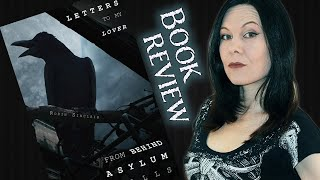 Letters To My Lover From Behind Asylum Walls by Robin Sinclair - typicalbooks - 36 - booktube review