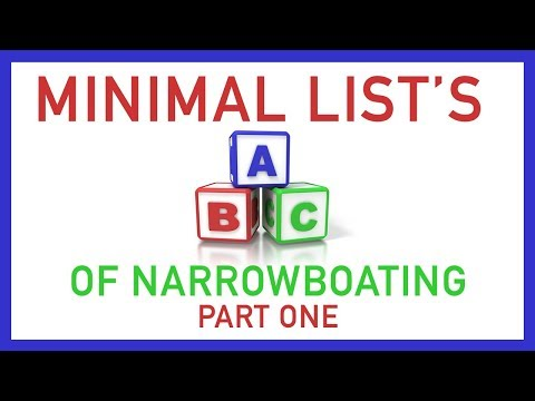 THE ABC OF NARROWBOATING - PART ONE