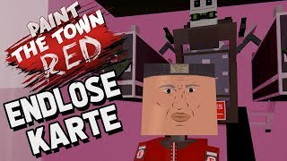 Paint The Town Red Gameplay German - Diese Karte endet nie