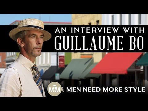 From Hip Hop To Gentleman with Men Need More Style | Interview with Guillaume Bo