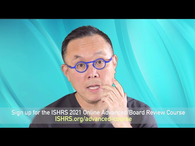ISHRS 2021 Online Advanced/Board Review Course