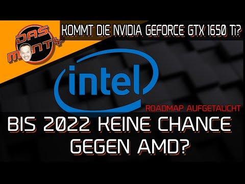 INTEL bis 2022 chancenlos gegen AMD? | Kommt die Nvidia GeForce GTX 1650Ti? | DasMonty