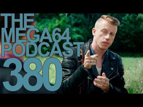 MEGA64 PODCAST: EPISODE 380