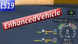 """[""""EnhancedVehicle"""", """"LS19"""", """"Modvorstellung"""", """"HUD Änderungen"""", """"Interfaceanpassung""""]"""