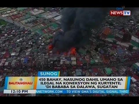 Download BT: 450 bahay, nasunog dahil umano sa ilegal na koneksyon ng kuryente; 'di bababa sa dalawa, sugatan