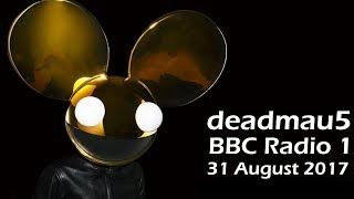 deadmau5 - BBC Radio 1 Residency (31 Aug 2017) [PART 9]