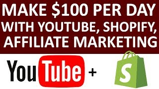 How To Make Money On YouTube And Shopify ($100 - $300 Per Day)