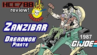HCC788 - 1987 ZANZIBAR - Dreadnok Pirate - Vintage G.I. Joe toy review!