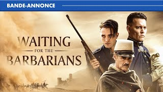 Bande annonce Waiting for the Barbarians