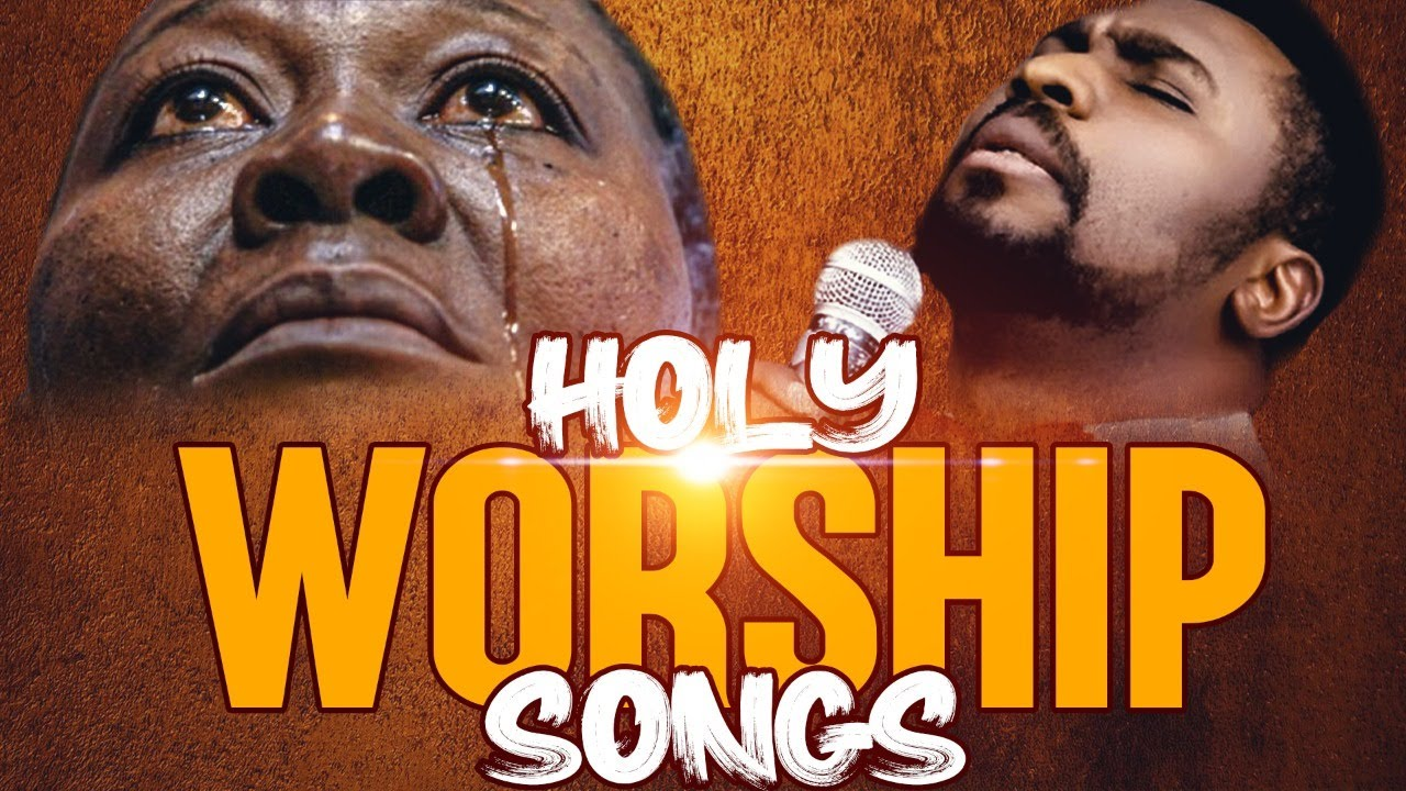 Download Best Praise and Worship Songs 2021, Non-Stop Praise and Worships, Gospel Music 2021, Worship Songs