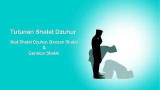 Shalat Dzuhur : Bacaan Niat Shalat dan Gerakan Shalat Dzuhur 4 Raka`at