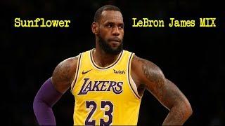 Sunflower - Post Malone, Swae Lee (LeBron James Mix)
