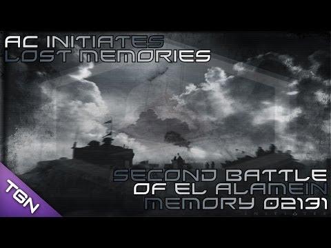 Second Battle Of El Alamein : AC Initiates Lost Memory 02131