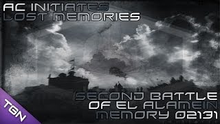 Second Battle Of El Alamein : AC Initiates Lost Memory 02131