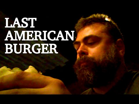 My Last Burger In The United States