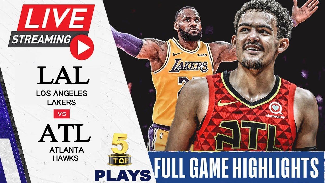 020221 NBA Live Stream: Los Angeles Lakers vs Atlanta Hawks | FULL GAME HIGHLIGHTS | Top 5 Plays