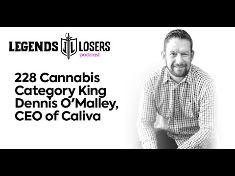 228: Cannabis Category King Dennis O'Malley, CEO of Caliva