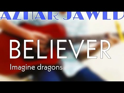 BELIEVER | Imagine Dragons| Fingerstyle guitar cover